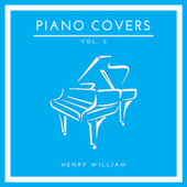 Piano Covers, Vol. 2 (Cover Version) de Henry William