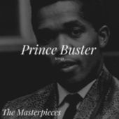 Prince Buster Sings - The Masterpieces von Prince Buster