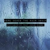 Here Comes the Rain Again (feat. Jonas Widén) von Stiffmeister