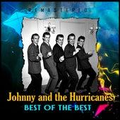 Best of the Best (Remastered) von Johnny & The Hurricanes