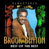 Best of the Best (Remastered) by Brook Benton