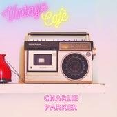 Charlie Parker - Vintage Cafè de Charlie Parker