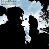 Don't Worry Baby (feat. Heather Doane) by Michael Zucker