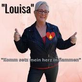 Komm setz mein herz in flammen by Louisa