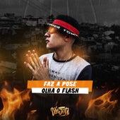 FAZ A POSE OLHA O FLASH VS MAMA CHUPA de MC Vejota