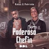 Poderoso Chefin by Kakas