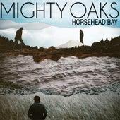 Horsehead Bay by Mighty Oaks