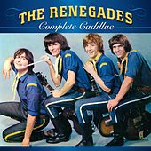 Complete Cadillac de The Renegades