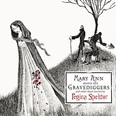 Mary Ann meets the Gravediggers and other short stories by regina spektor de Regina Spektor