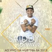 Ao Vivo em Muritiba, BA 2015 by Saiddy Bamba