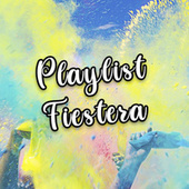 Playlist Fiestera by Various Artists