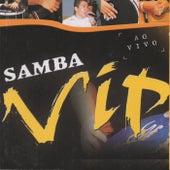 Samba Vip (Ao Vivo) de Samba Vip