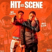 Hit The Scene by White $osa