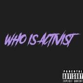 WHO IS ACTIVIST de Activst