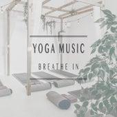 Breathe In von Yoga Music