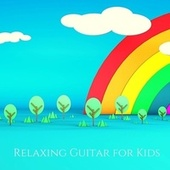 Relaxing Guitar for Kids - Children Mindfulness & Yoga, Calm Mind, Learning Music by Calm Music Zone (1)