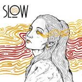 Slow by Dania