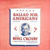 Ballad for Americans de Bing Crosby