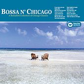 Bossa Chicago by Chicago Bossa
