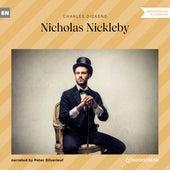 Nicholas Nickleby (Unabridged) de Charles Dickens