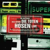 Im Auftrag des Herrn - Live [Jubiläumsedition Remastered] von Die Toten Hosen