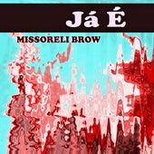 Já É (Cover) de Missoreli Brow