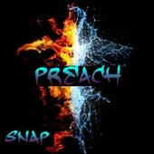 Preach by Snap