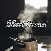Mood Cocina by Various Artists