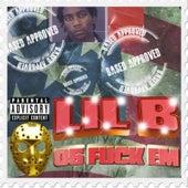05 Fuck 'em by Lil'B