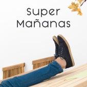 Super Mañanas de Various Artists
