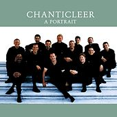 Chanticleer - A Portrait de Chanticleer