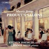 Cello Music from Proust's Salons de Steven Isserlis
