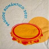 Pagodes Românticos 2021 de Various Artists