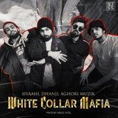 White Collar Mafia by Dhanji Siyaahi