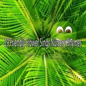 29 Friendly Flower Sings Nursery Rhymes de Canciones Para Niños