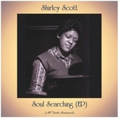 Soul Searching (EP) (All Tracks Remastered) de Shirley Scott