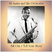 Fall Out / Tell Your Story (All Tracks Remastered) de Sil Austin