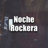 Noche Rockera de Various Artists