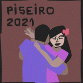 Piseiro 2021 von Various Artists