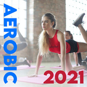 Aerobic Music 2021 de Various Artists