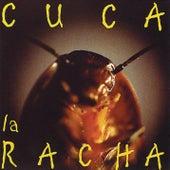 La Racha by Cuca