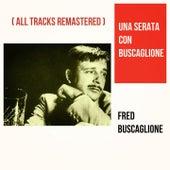 Una serata con Buscaglione (All Tracks Remastered) by Fred Buscaglione