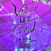 Water Uzi Flow by Aqua