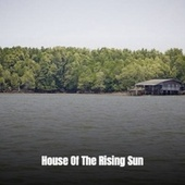 House of the Rising Sun by Joan Baez, Rosemary Clooney, Roy Rogers, Bill Haley