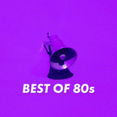 Best of 80s by Various Artists