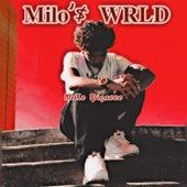 Milo'$ WRLD van Milo Pizarro