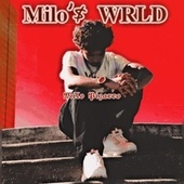 Milo'$ WRLD di Milo Pizarro