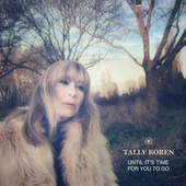 Until It's Time for You to Go by Tally Koren