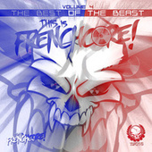 This Is Frenchcore: The Best Of The Beast, Vol. 4 by Various Artists