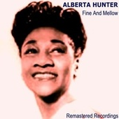 Fine and Mellow by Alberta Hunter